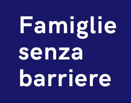 FAMIGLIE SENZA BARRIERE